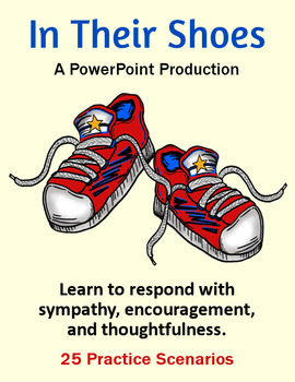 In Their Shoes - Responding with Sympathy, Encouragement and Thoughtfulness