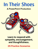 In Their Shoes - Responding with Sympathy, Encouragement a