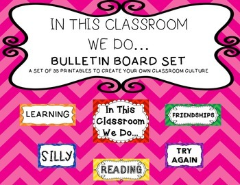 In This Class We Do... Bulletin Board Set (Classroom Culture) Bold Colors