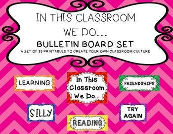 In This Class We Do... Bulletin Board Set (Classroom Cultu