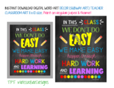 In This Class We Don't Do Easy Cute Printable Classroom Decor