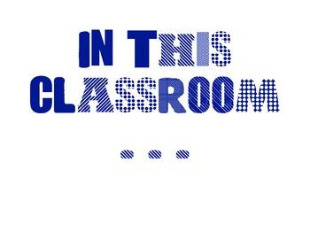 In This Classroom Door Decor