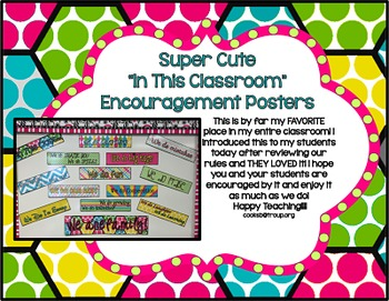 In This Classroom Encouragement Posters **FREEBIE**