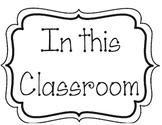 In This Classroom Rules Poster