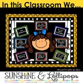 Behavior Management In This Classroom We Rules or Positive Statements