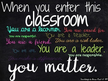 In This Classroom... You Matter Poster {Chalkboard Style}