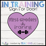 In Training Sign