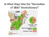 """In What Ways Was the """"Revolution of 1800"""" Revolutionary?"""