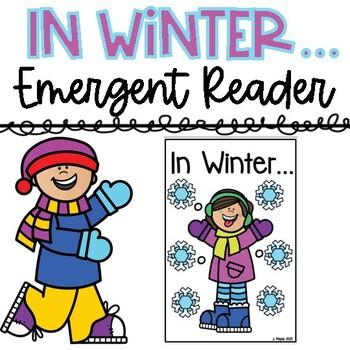 In Winter...Emergent Reader