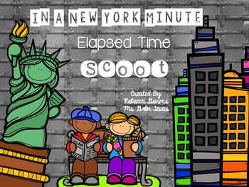 In a New York Minute Elasped Time Task Cards