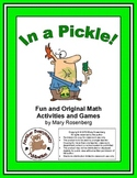 In a Pickle Fun and Original Math Activities and Games