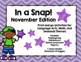 In a Snap! No Prep Activities for November