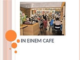 In einem Cafe / Essen und Trinken / At a cafe / Food and drink / German food