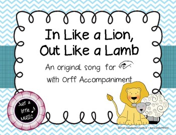 In like a lion, out like a lamb - song for teaching La with Orff Accomp