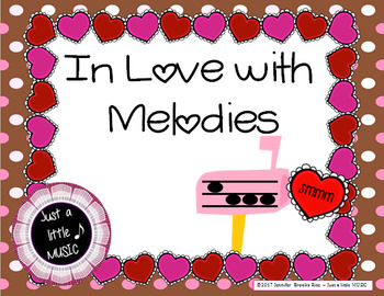 In love with Melodies - Valentine activity to practice melodic notation {sol mi}