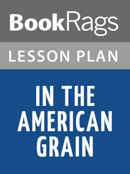 In the American Grain Lesson Plans