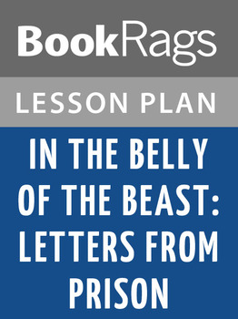 In the Belly of the Beast: Letters from Prison Lesson Plans