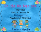In the Big Blue Sea Journeys Unit 4 Lesson 18 Kindergarten Supp. Act.