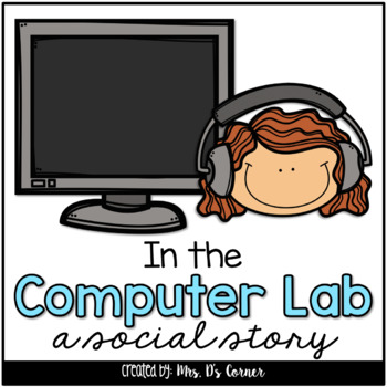 In the Computer Lab Social Story - Computer Time Story { BONUS Vocab }
