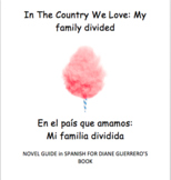 In the Country We Love: My Family Divided   Complete Novel Guide in SPANISH