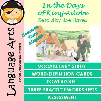 In the Days of King Adobe VocabularyActivities/Common Core Aligned