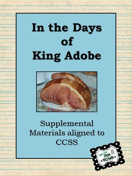 In the Days of King Adobe - Supplemental Materials