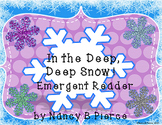 In the Deep, Deep Snow Emergent Reader