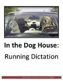 In the Dog House - Running Dictation