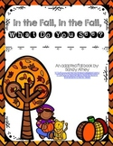 In the Fall, In the Fall, What Do You See?  An Adapted Book