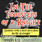 Knights & the Middle Ages! Students write short stories about life of a Knight!