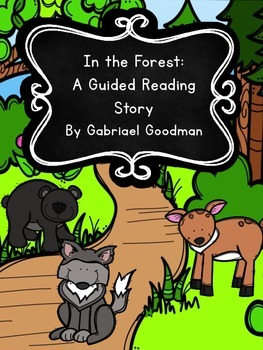 In the Forest: Guided Reader