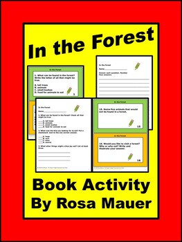 In the Forest by Michéle Dufresne Comprehension Questions
