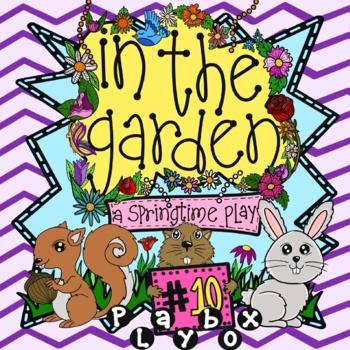 In the Garden - A Springtime Play!