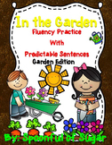 In the Garden (Fluency Practice with Predictable Sentences)