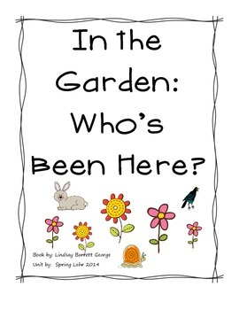 In the Garden:  Who's Been Here? by Lindsay Barrett George Mini Set