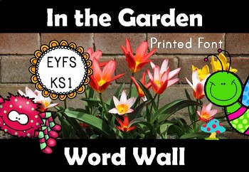 In the Garden Word Wall