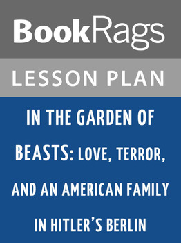 In the Garden of Beasts: Lesson Plans