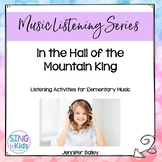 Music Listening: In the Hall of the Mountain King