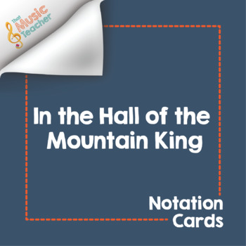 In the Hall of the Mountain King Notation Cards