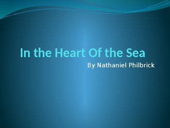In the Heart of the Sea Introduction Powerpoint