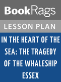 In the Heart of the Sea: The Tragedy of the Whaleship Essex Lesson Plans