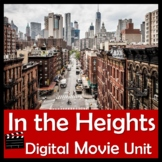 In the Heights Digital Movie Unit -Famous Latinos, Immigrants, Hispanic Heritage
