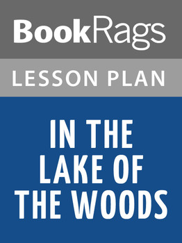 In the Lake of the Woods Lesson Plans