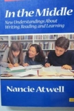 In the Middle New Understandings about Writing, Reading, and Learning