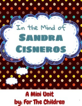 In the Mind of Sandra Cisneros: a Common Core Aligned Poetry Unit