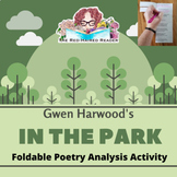 In the Park by Gwen Harwood Foldable Poetry Analysis Activ