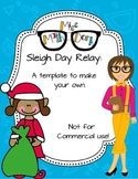 In the Sleigh Relay template - Personal Use Only!