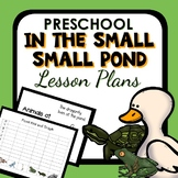 In the Small Small Pond Theme Preschool Lesson Plans