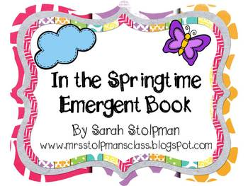 In the Springtime Emergent Book
