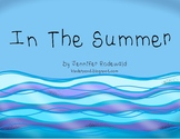 In the Summer : Shared Reading Book